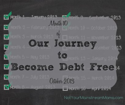 Month 10 of Our Journey to Become Debt Free