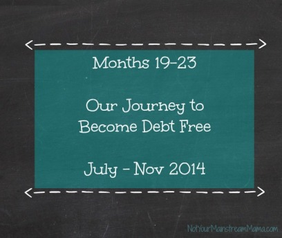 Months 19-23 of Our Debt Free Journey